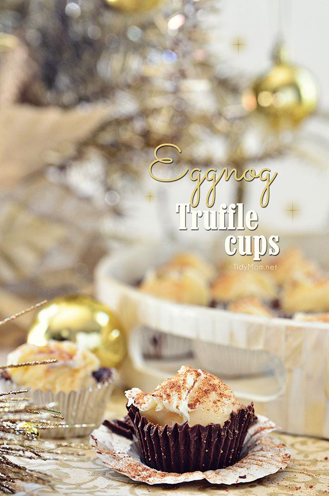 Easy Eggnog Truffle Cups recipe at TidyMom.net