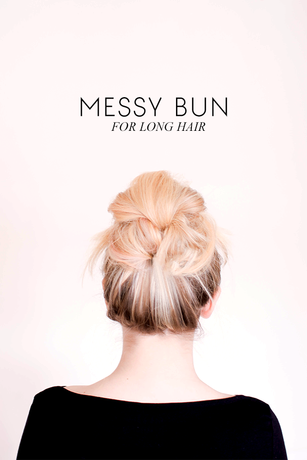 Messy bun forlong hair tutorial
