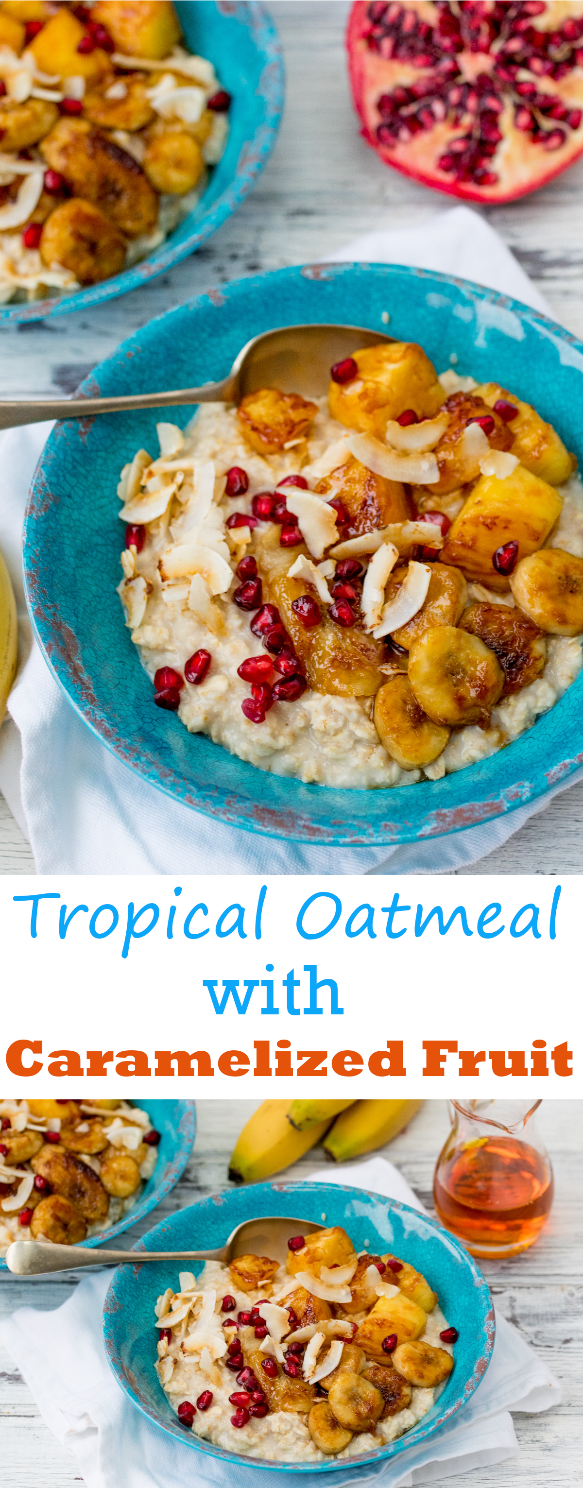 Tropical Breakfast Oatmeal – weekend breakfast sorted!