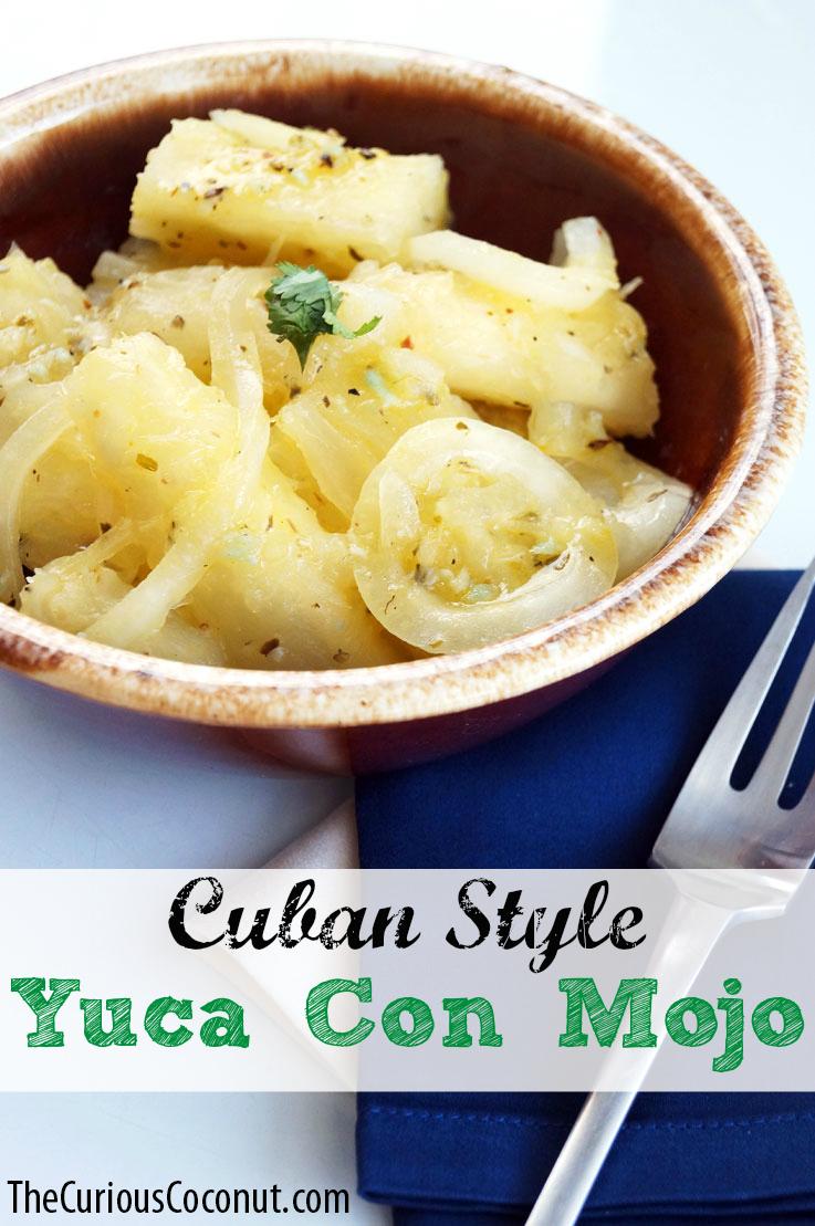 Cuban yuca con mojo