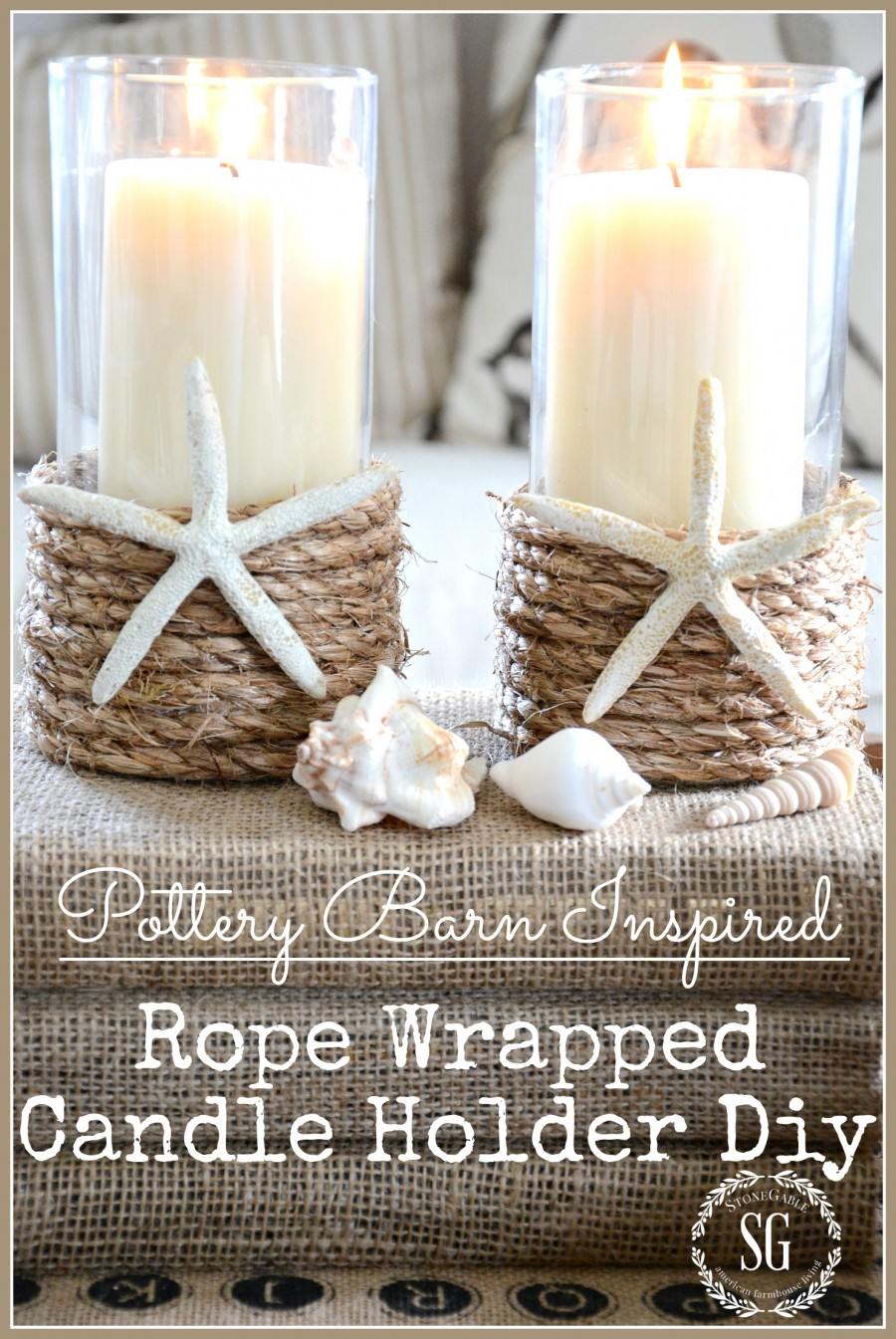 Pottery barn inspired rope wrapped candle holder diy chic easy and so inexpensive stonegableblog com