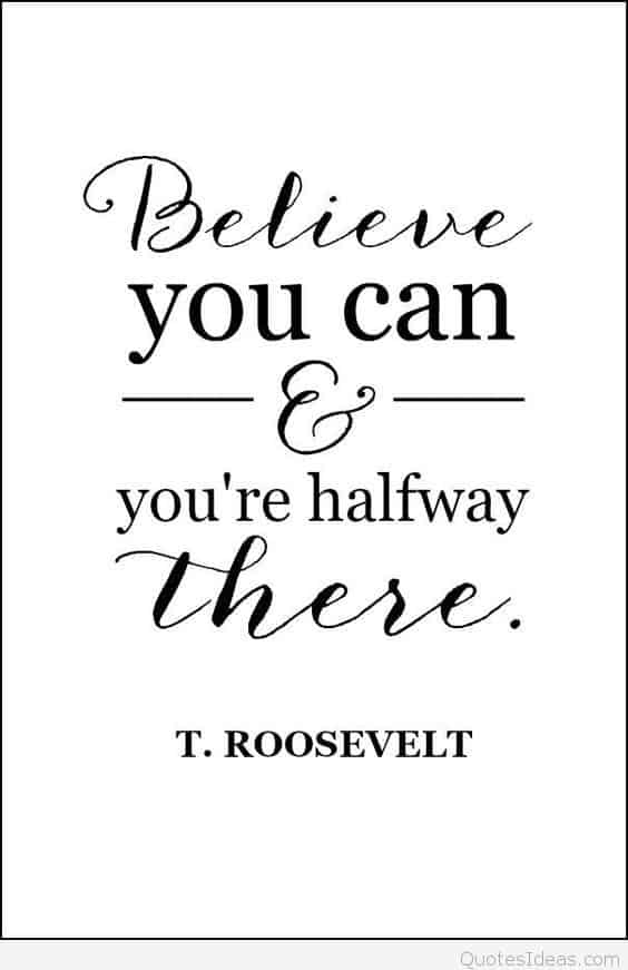 Believe you can do it quote