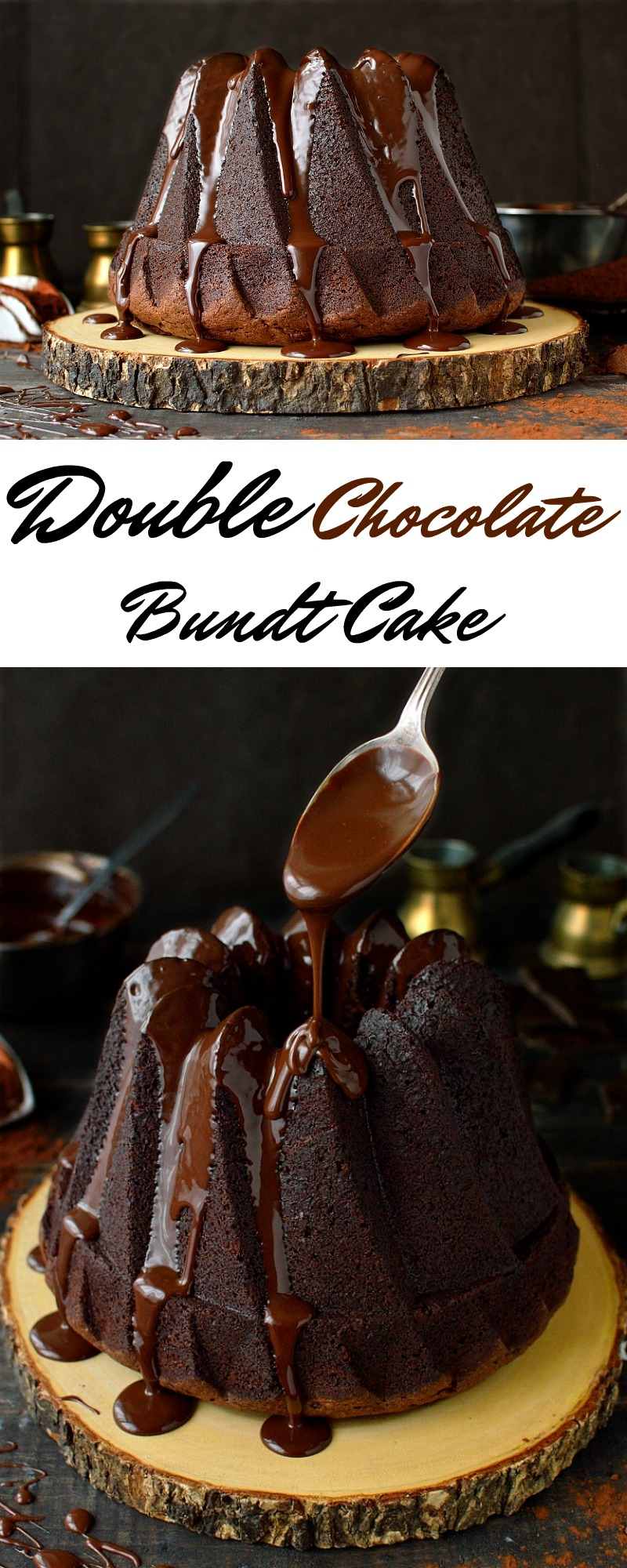 Double chocolate bundt cake - rich, moist sour cream chocolate cake topped with silky smooth dark chocolate ganache.