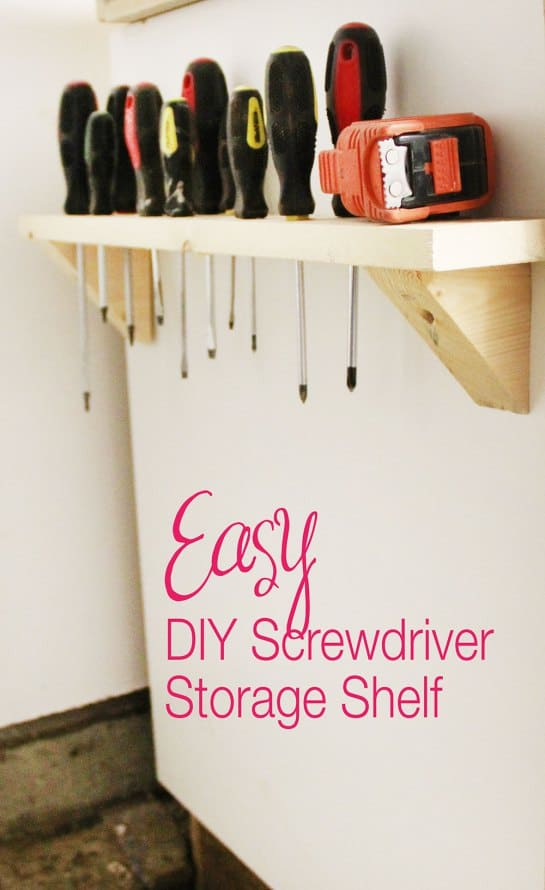 Easy screwdriver storage shelf