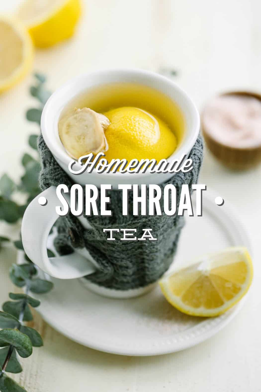 Homemade sore throat tea
