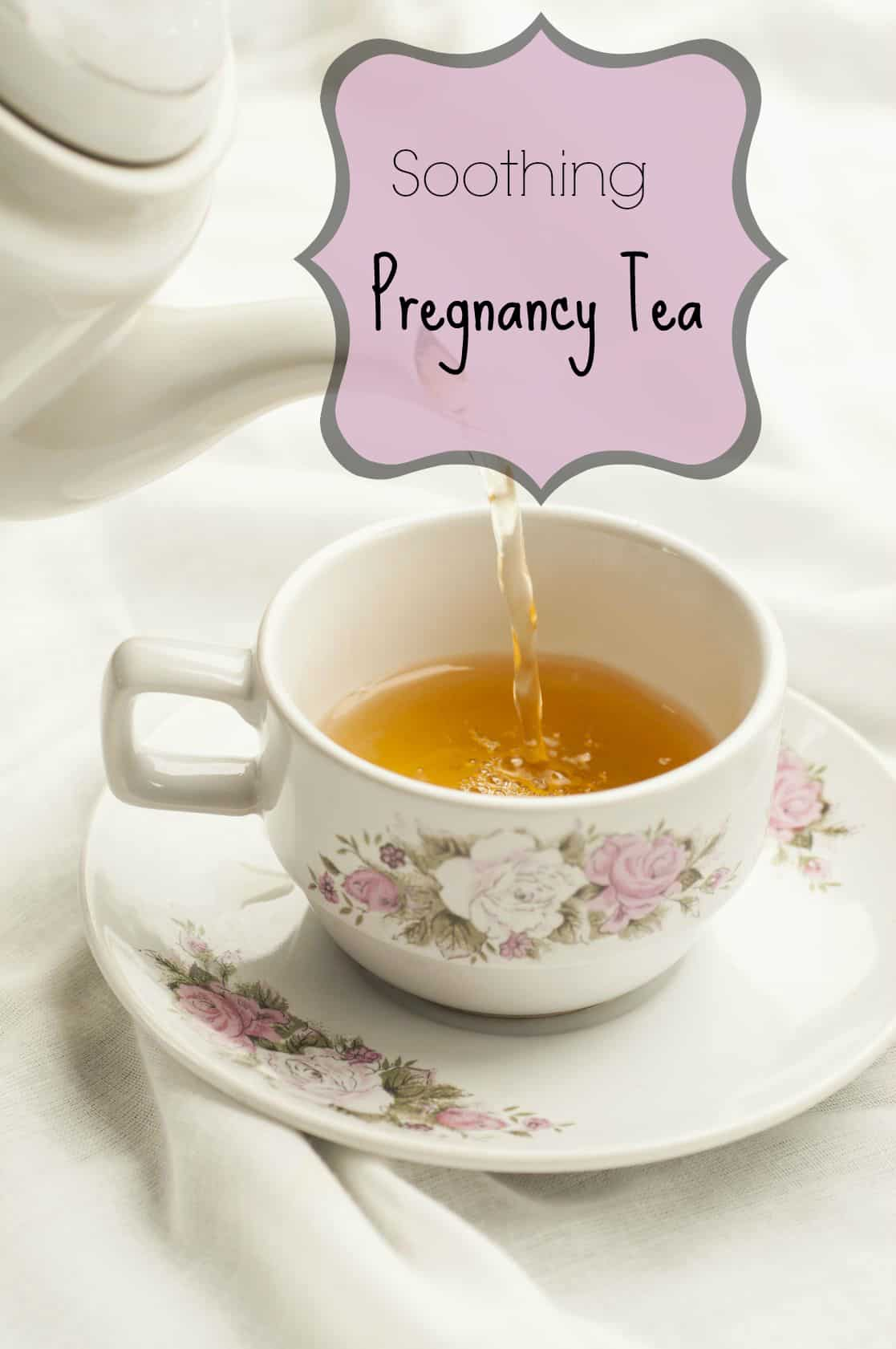 Soothing pregnancy tea