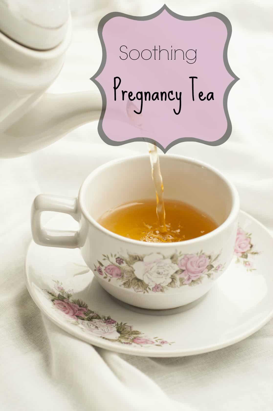 Soothing pregnancy tea