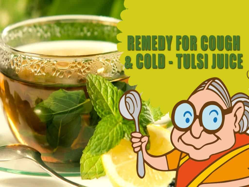 Tulsi juice for fevered cough and cold