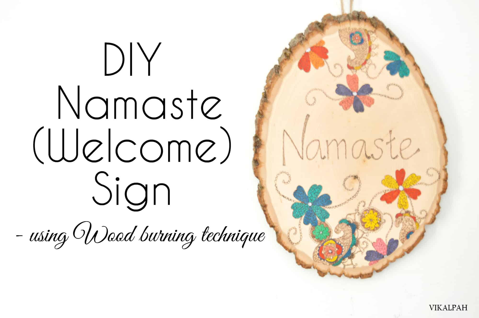 Wooden section namaste welcome sign