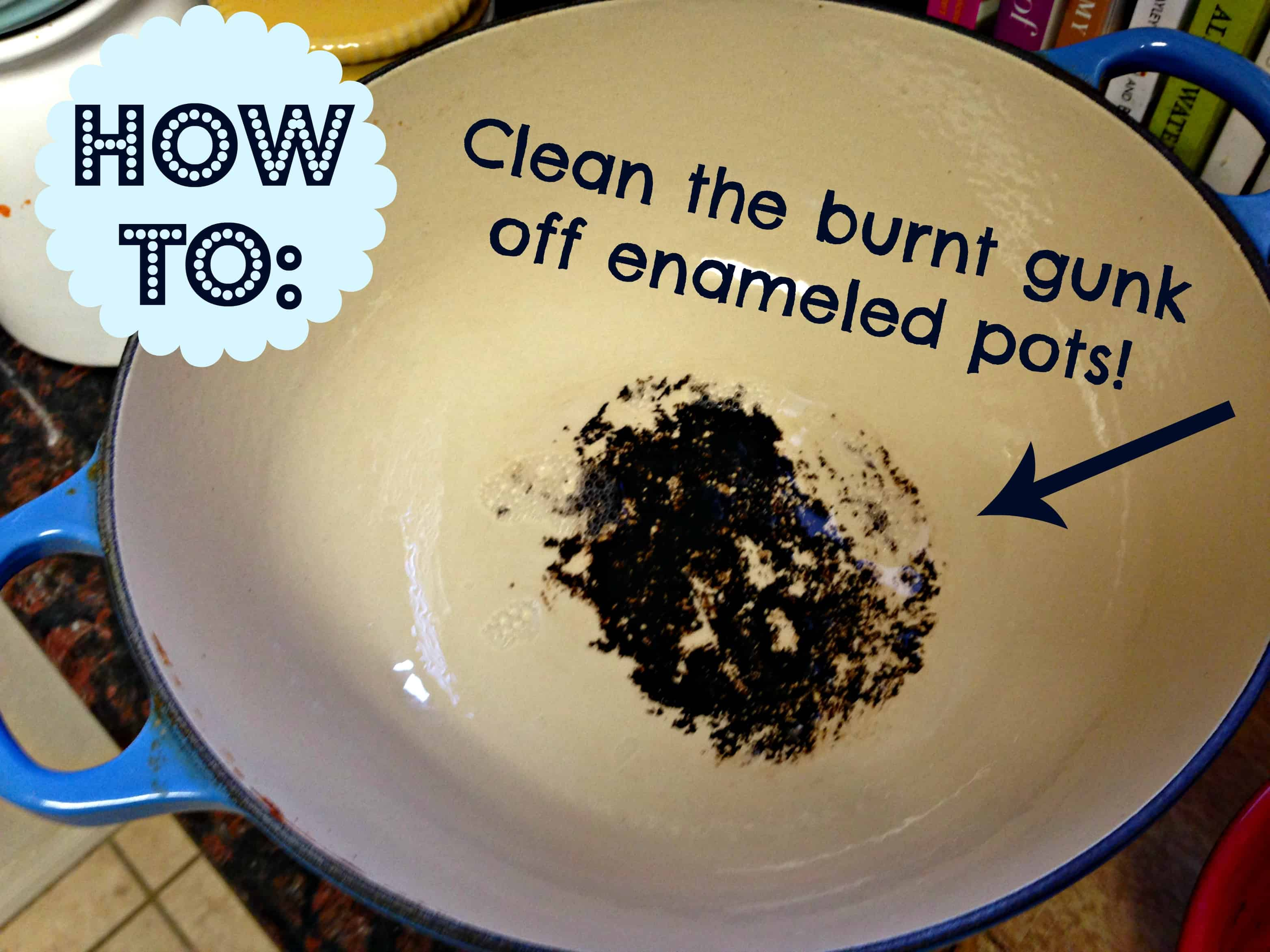 Remove badly burned patches from enamel cookware with barkeeper's friend
