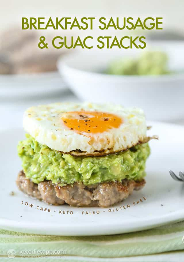 Breakfast sausage and guac stacks