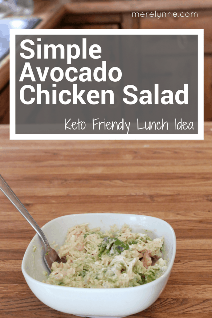 Simple avocado chicken salad keto recipe keto lunch idea keto meal idea 683x1024
