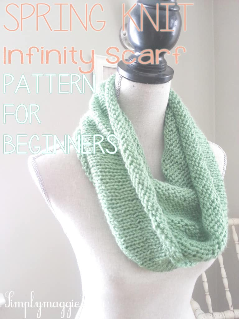 Spring knit infinity scarf for beginners