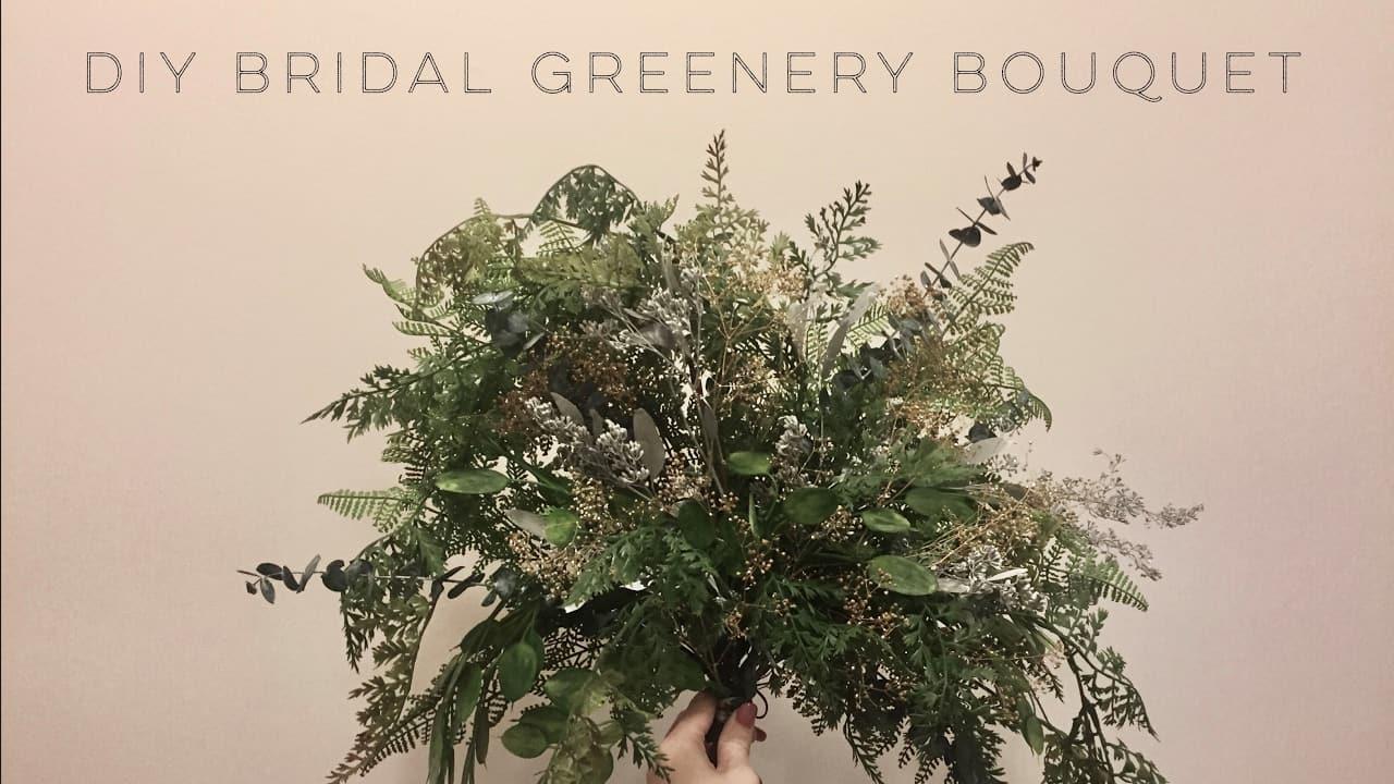 Diy bridal greenery bouquet
