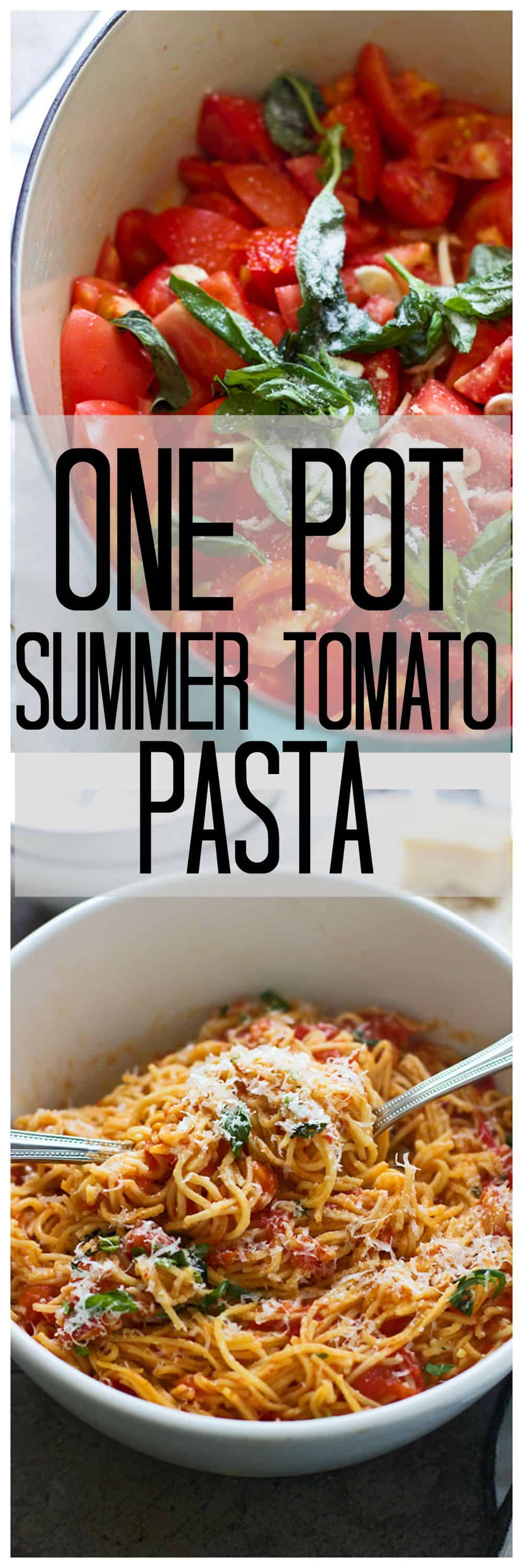 One pot summer tomato pasta