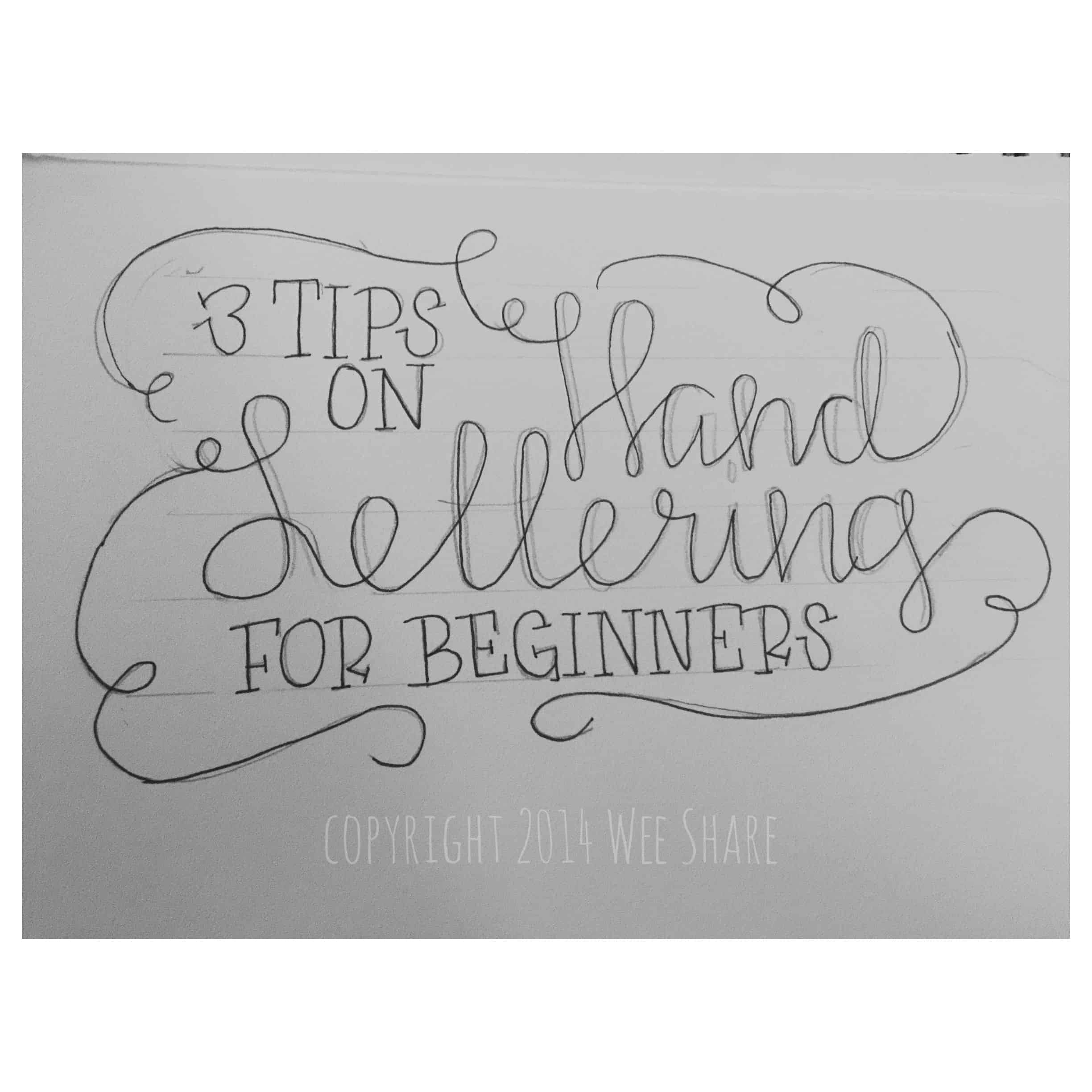 Tips on hand lettering for beginners