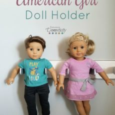 Diy american girl doll holder