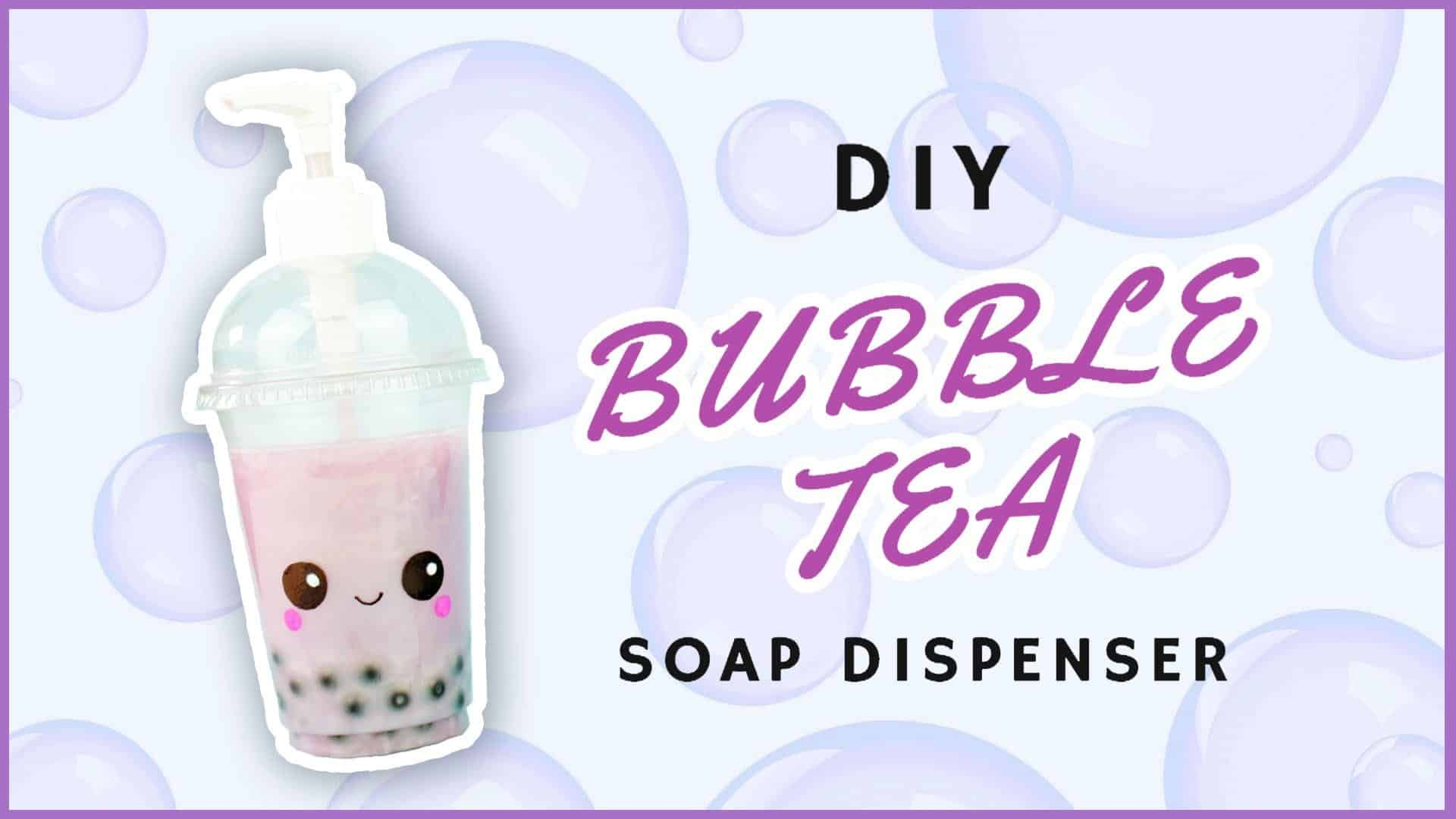 Diy bubble tea soap dispenser