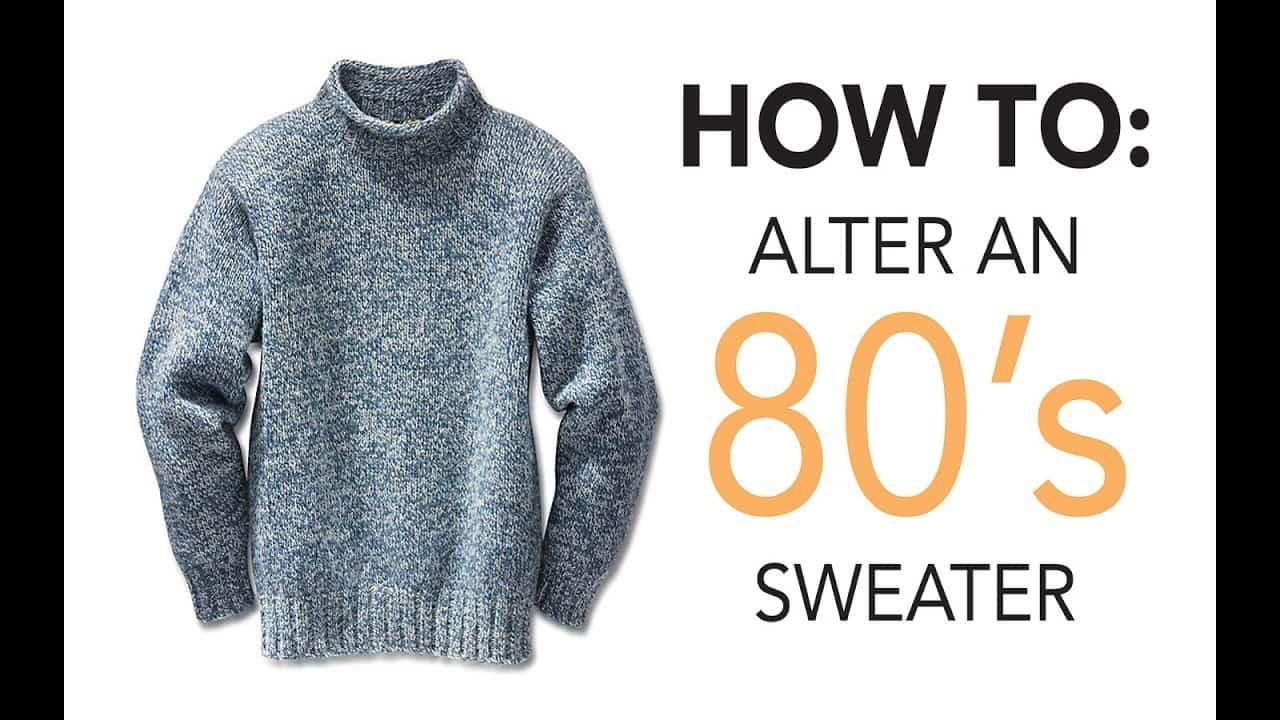 80s sweater to modern fitting sweatshirt