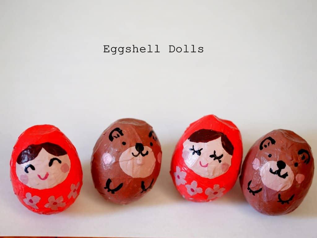 Eggshell dolls