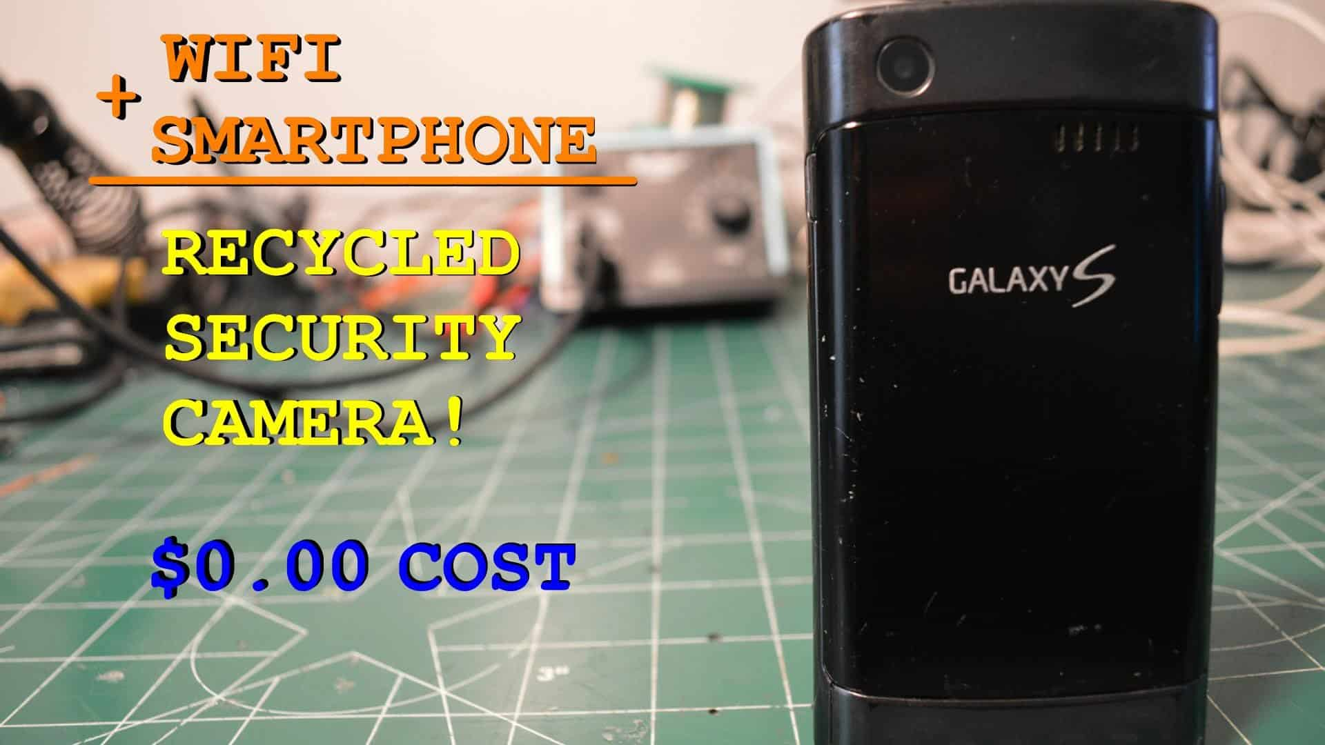 Old phone to security camera