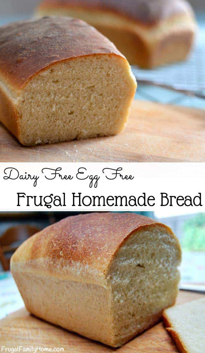 Dairy free, egg free homemade bread