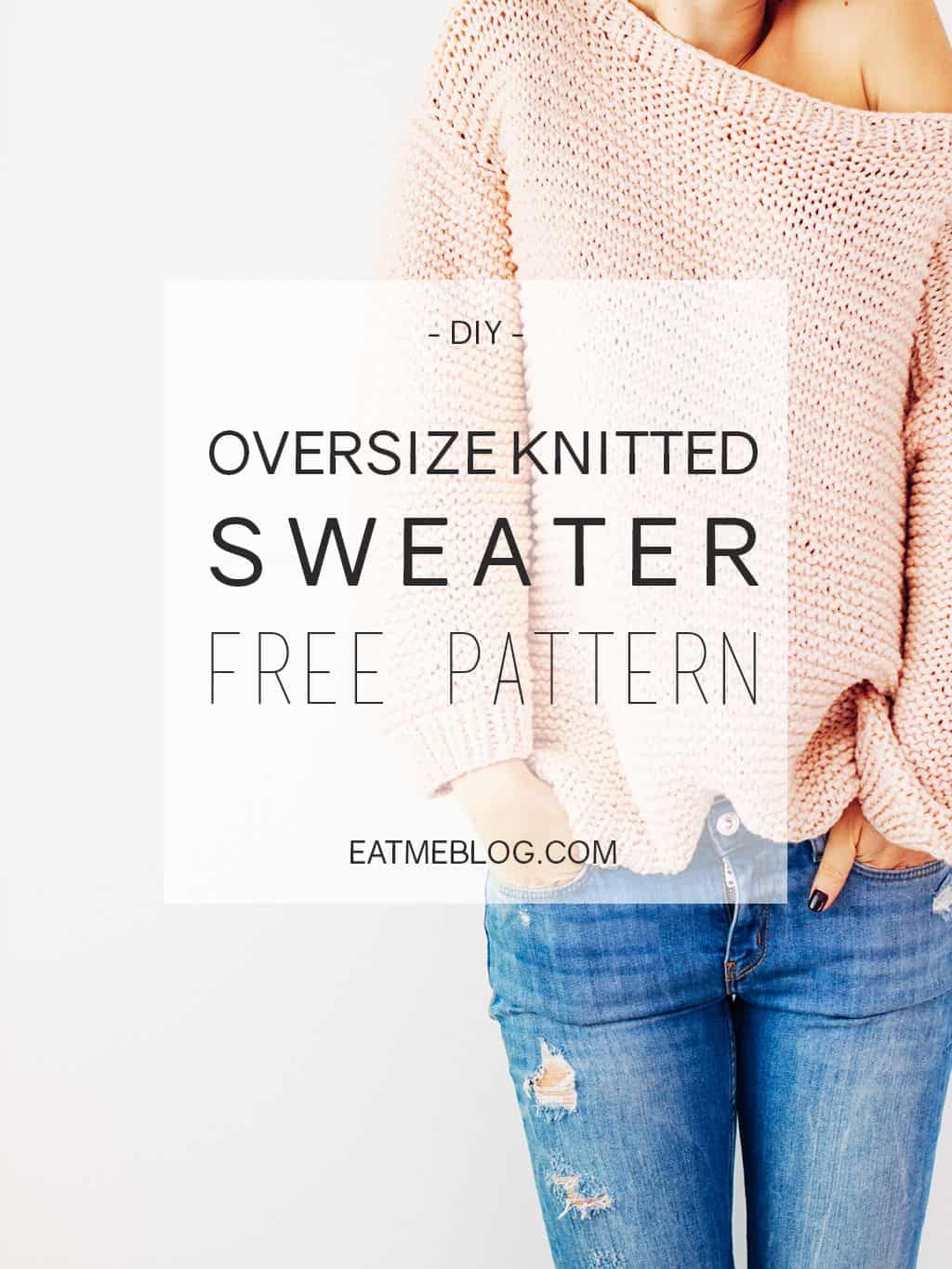 Oversized sweater knit pattern