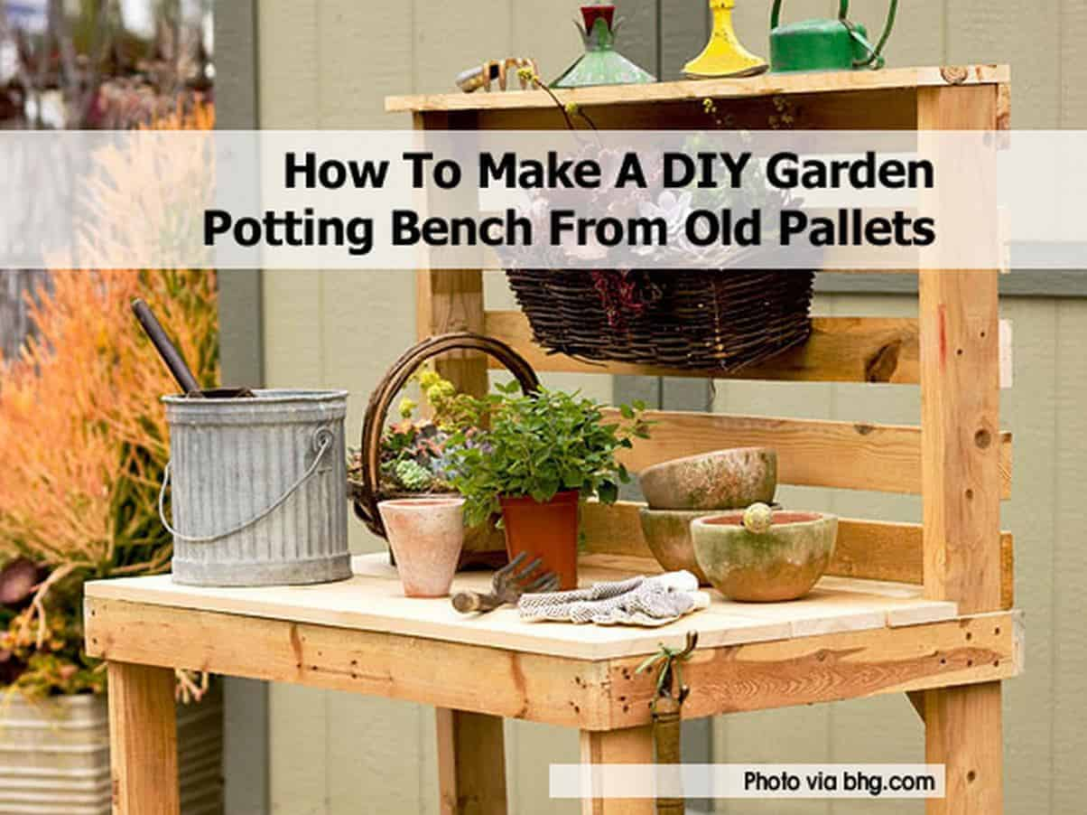 Potting workbench made from pallets