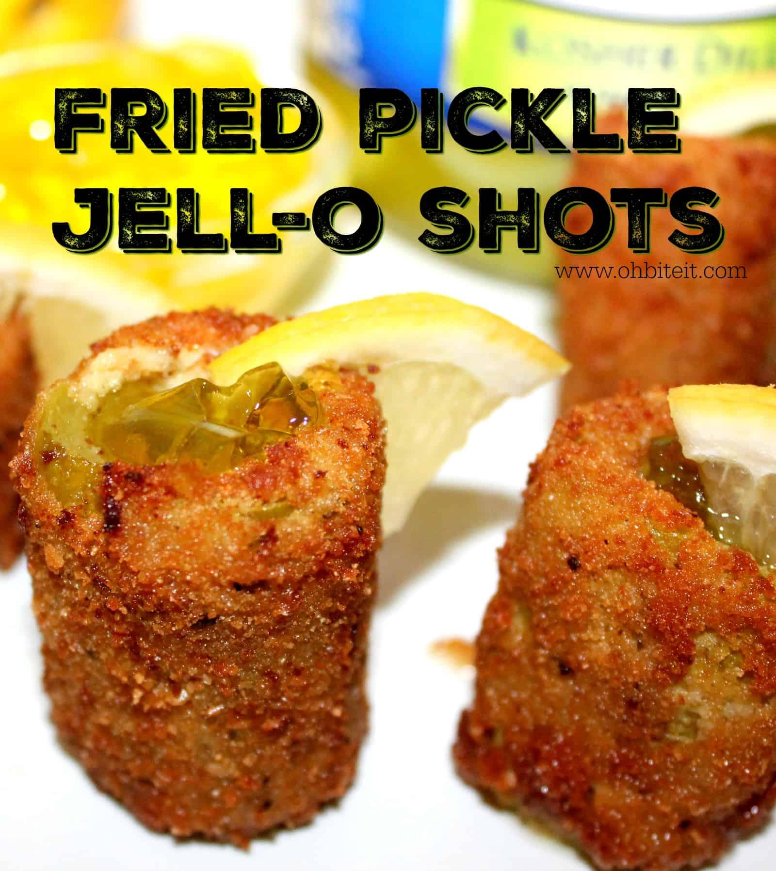 Fried pickll jello shots
