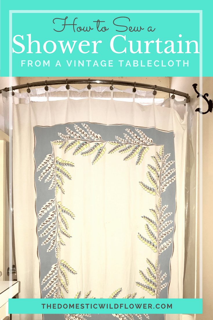 Pretty shower curtain from a vintage table cloth