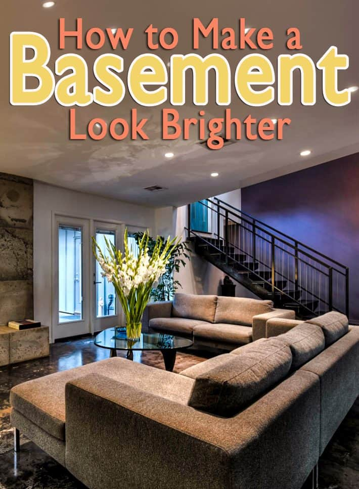 Ways to make your basement look brighter
