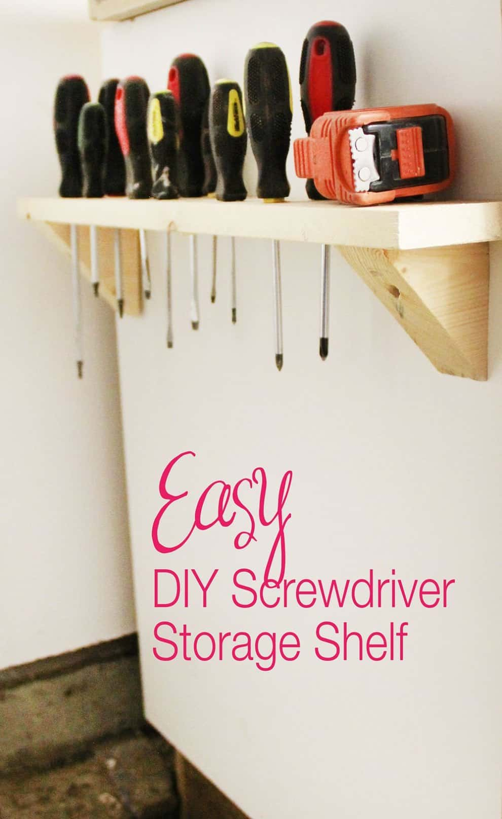 Easy diy scewdriver shelf