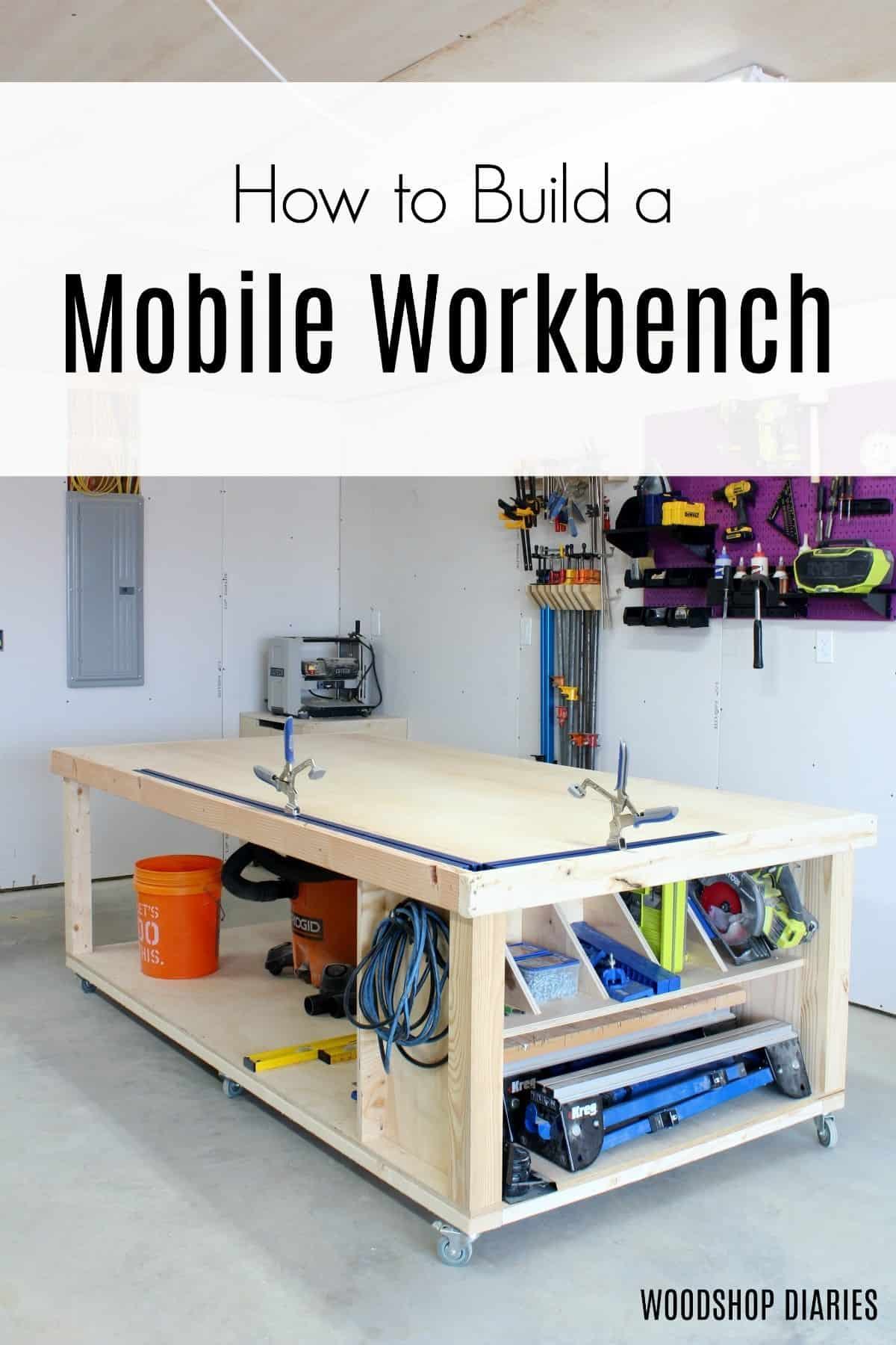 Fully diy mobile garage workbench