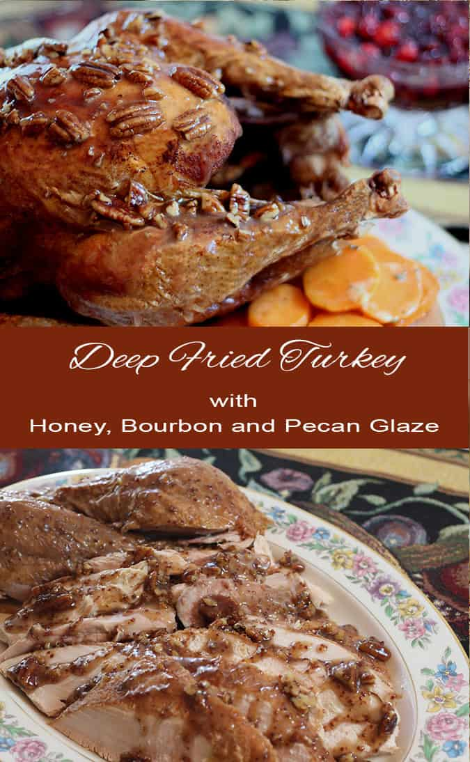 Honey, bourbon, and pecan deep fried turkey