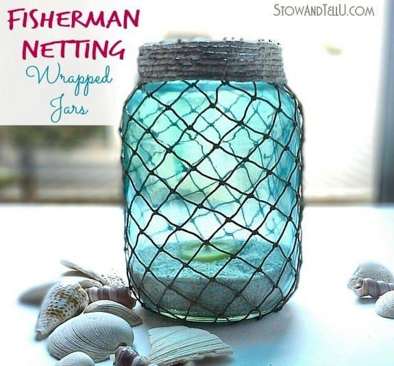 Decorative fisherman netting wrapped jars