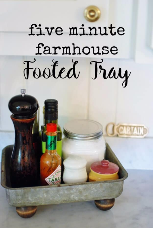Five minute farmhouse footed tray