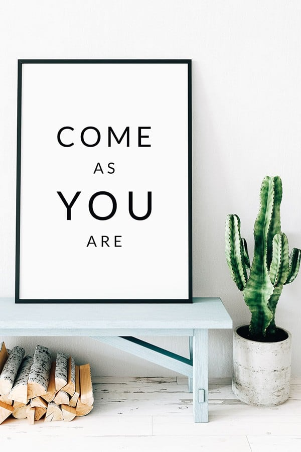 Free printable wall art come as you are 2