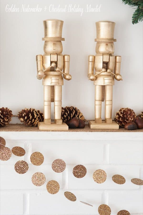 Diy golden mantel nutcrackers