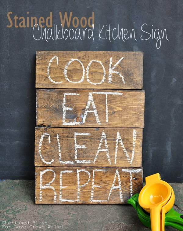 Stained wood chalkboard kitchen sign