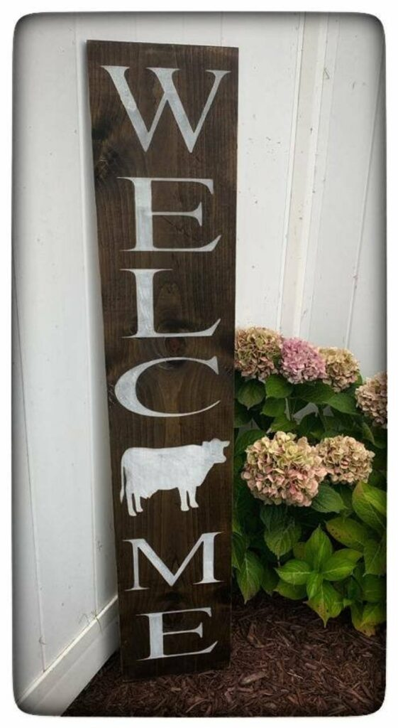 Wooden farmhouse welcome sign