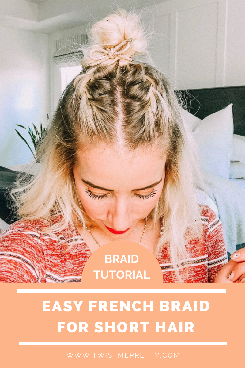 Diy short french braid
