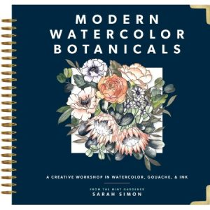 Modern watercolor botanicals a creative workshop in watercolor, gouache, ink