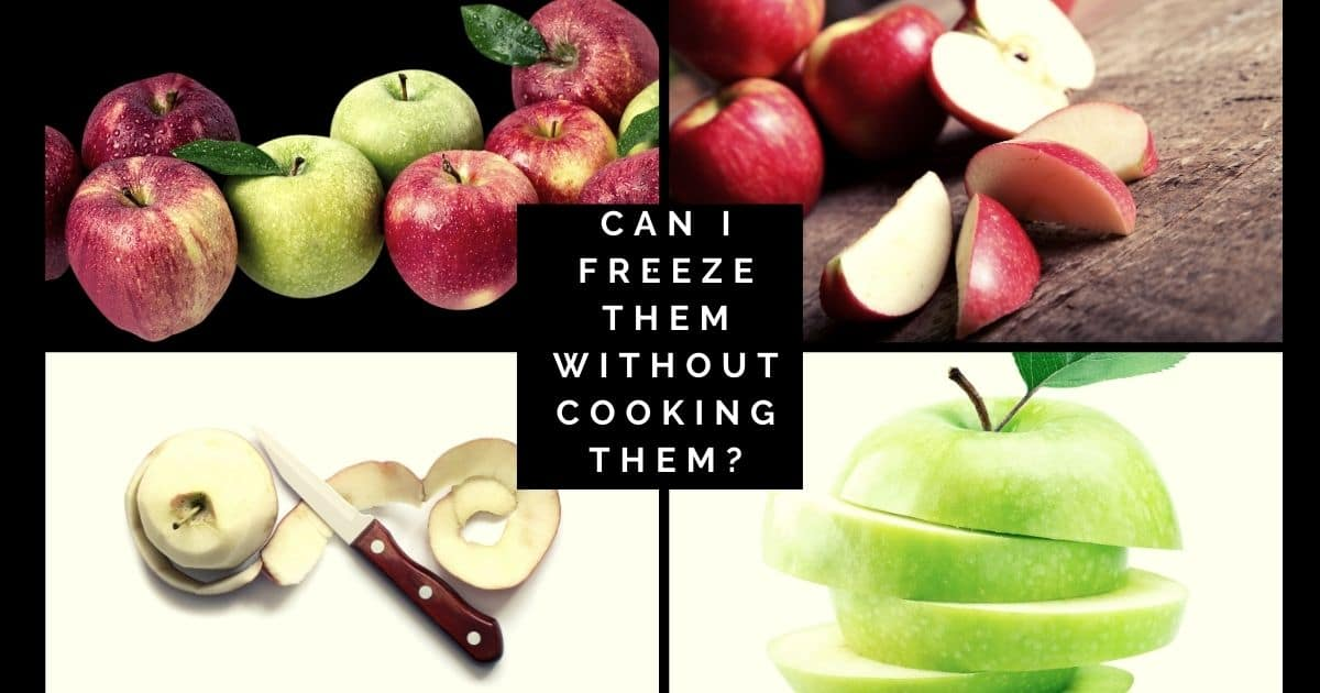 Freeze Apples Without Cooking Them