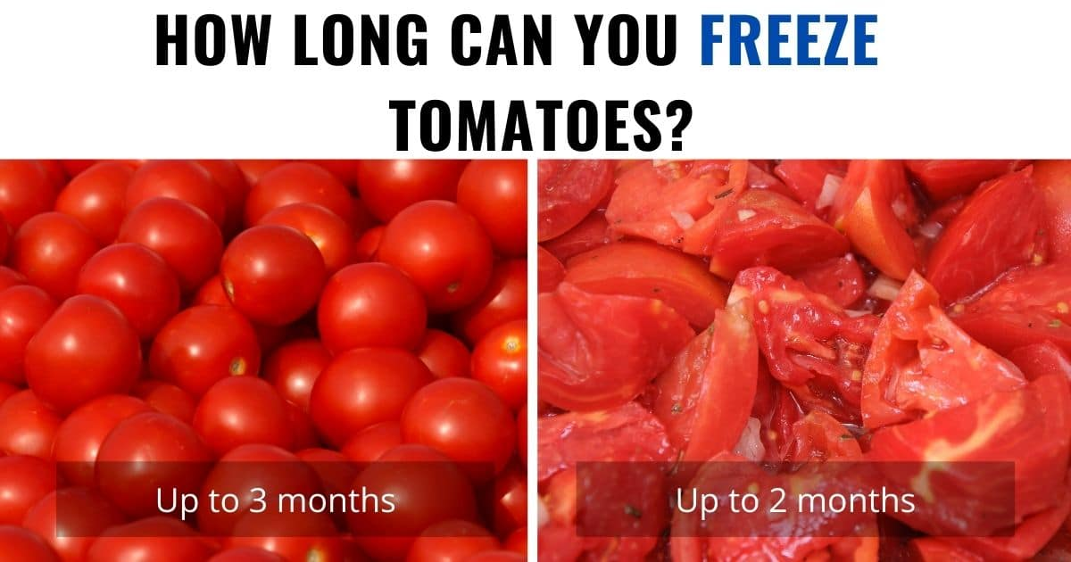 A banner showing that whole tomatoes can be frozen for up to 3 months and chopped tomatoes up to 2 months