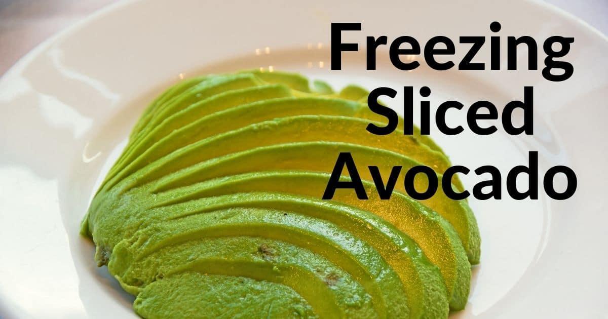"""Sliced avocados and the words """"freezing sliced avocado"""""""