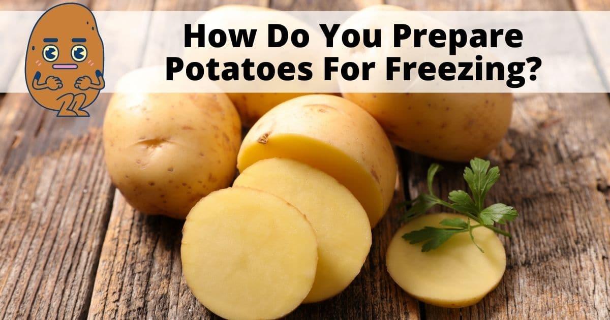Freeze Potatoes