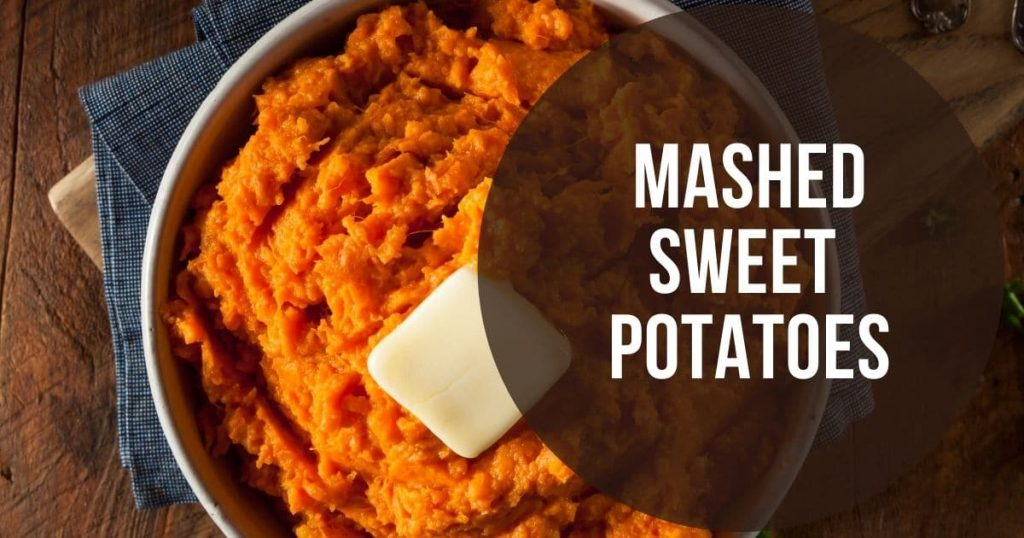 """Mashed sweet potatoes and the words """"mashed sweet potatoes"""""""