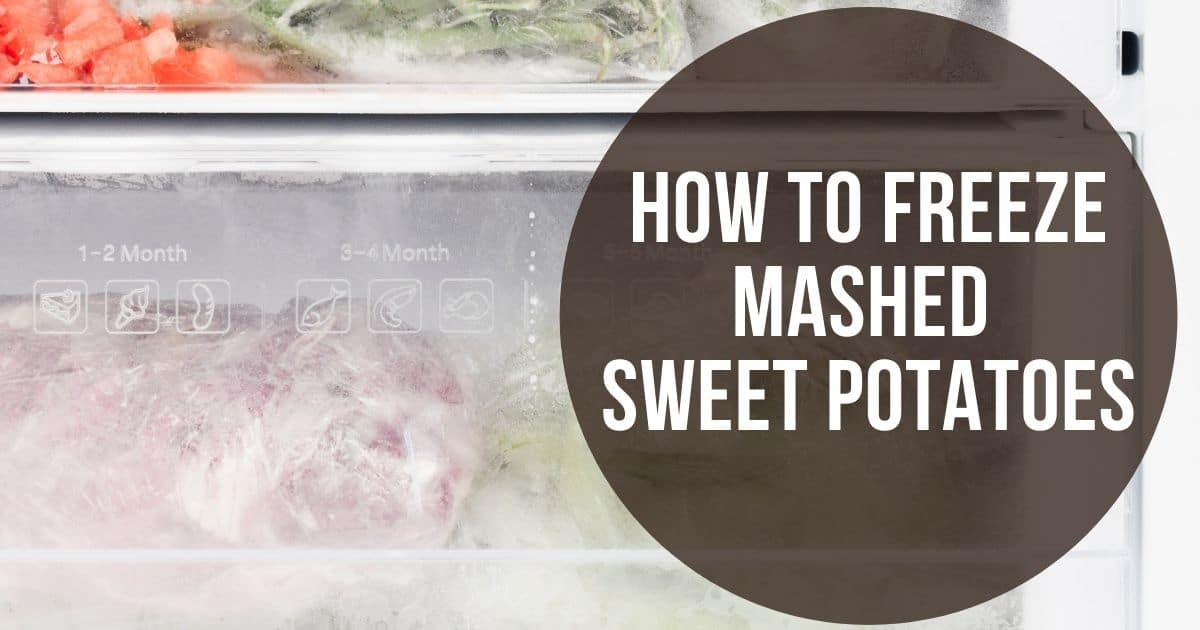 """A freezer and the words :How to freeze mashed sweet potatoes"""""""