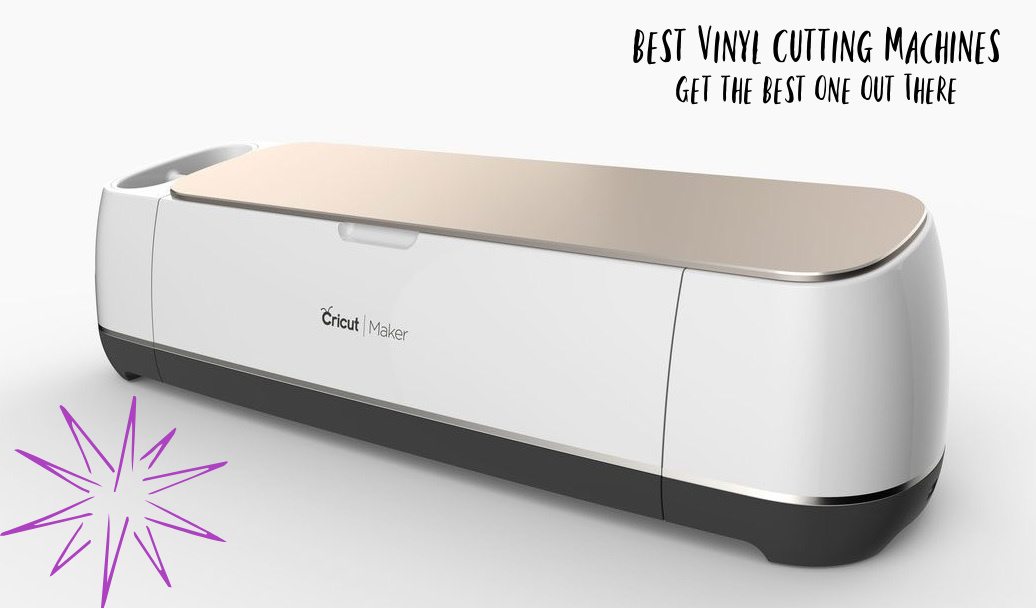 Best vinyl cutting machines get the best one out there