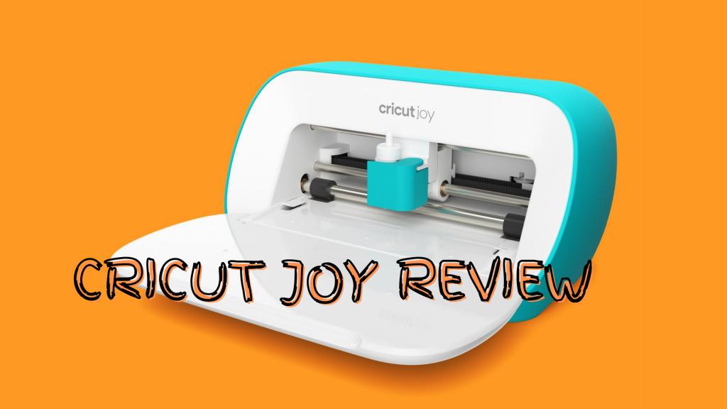 Cricut joy review